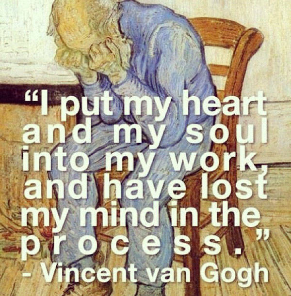 Quote by Vincent van Gogh